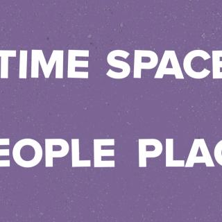 Time Space People Place